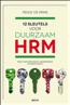 12 Sleutels voor duurzaam HRM : Winst voor organisatie, medewerkers en maatschappij