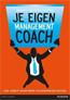 Je eigen managementcoach : Leid jezelf naar meer voldoening en succes