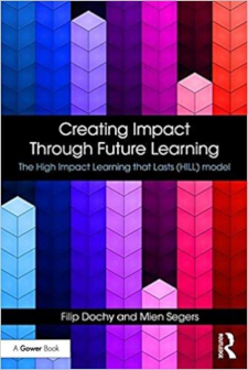 Creating impact through future learning : The high impact learning that lasts (HILL) model