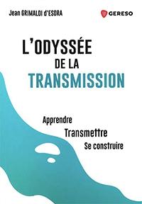 L'odyssée de la transmission