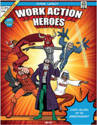 Work action heroes