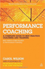 Performance Coaching : A Complete Guide to Best Practice Coaching and Training