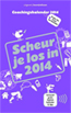 Coachingskalender 2014 - Scheur je los in 2014
