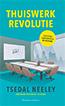 Thuiswerk revolutie
